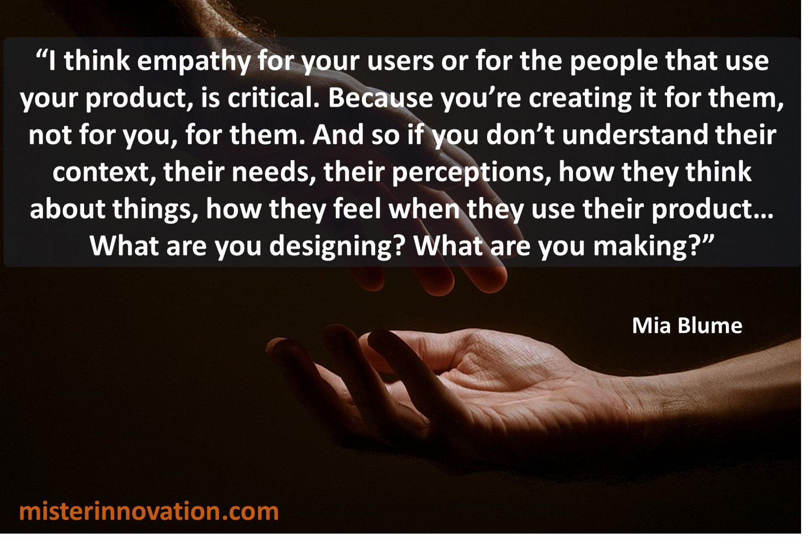 Mia Blume quote on empathy for innovation design