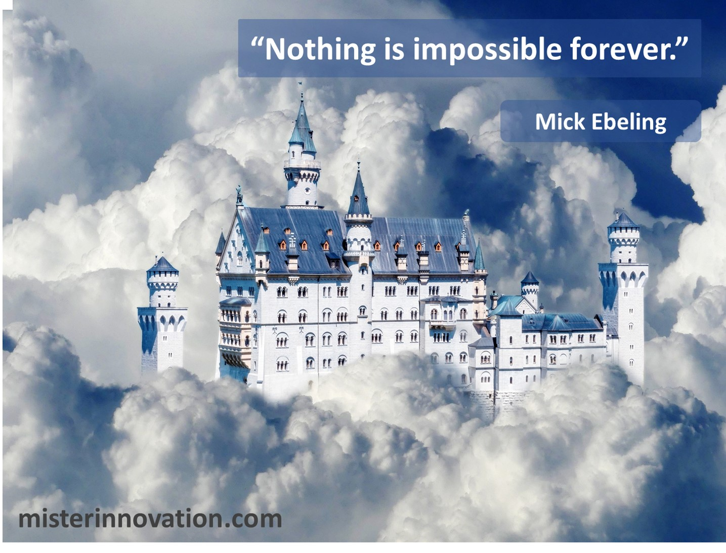 Mick Ebeling Quote on Nothing is Impossible Forever