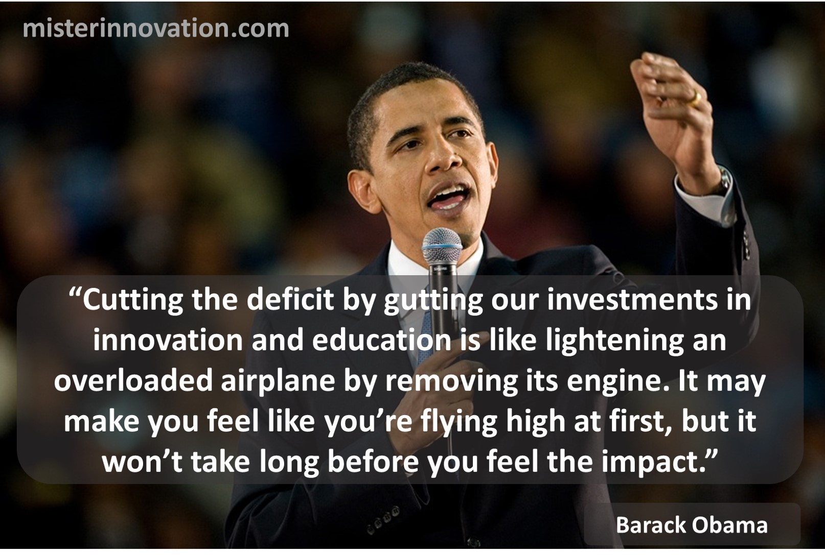 Obama Qupte on Innovation and Education Investment