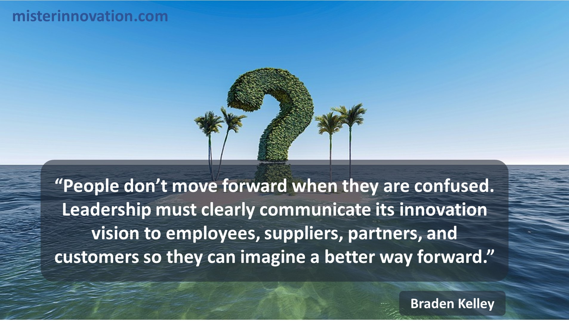 How Questions Slow Down Innovation quote from Braden Kelley