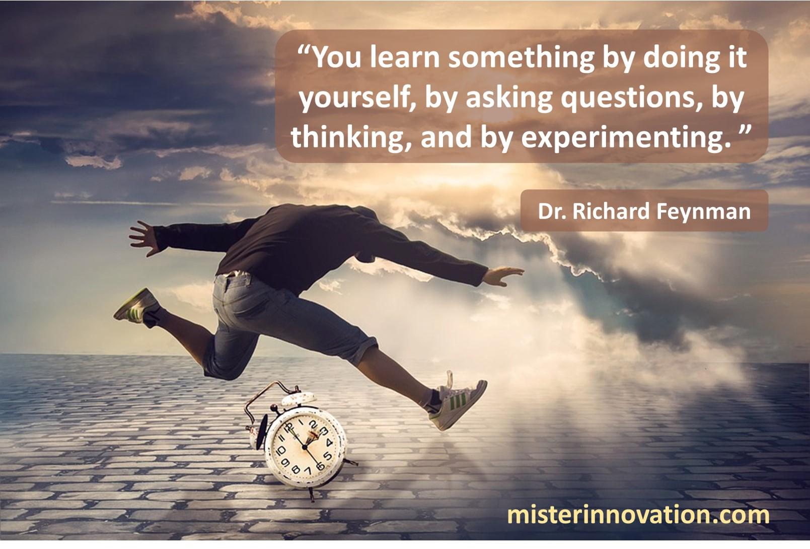 RIchard Feynman Learn by Doing
