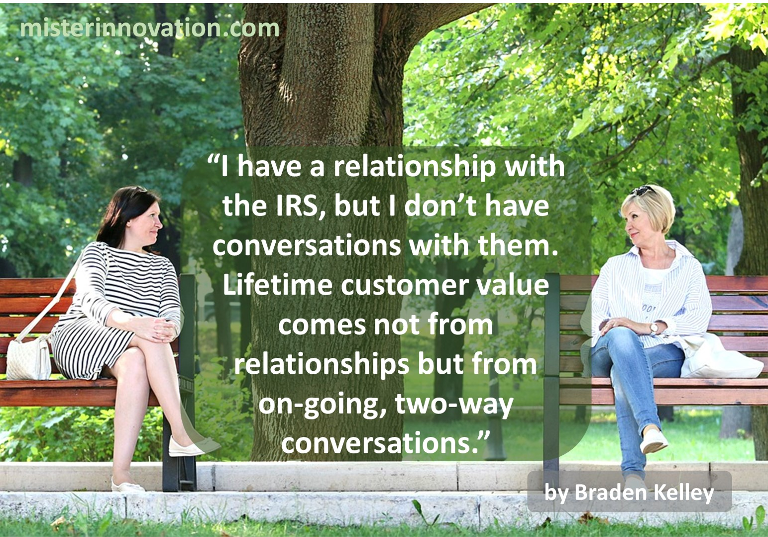 Braden Kelley quote about Relationships and Conversations Lifetime Value