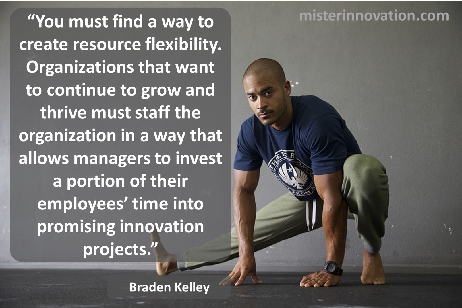 Braden Kelley Quote on Importance of Resource Flexibility for Innovation