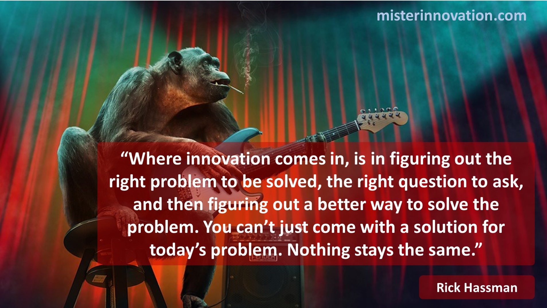 Rick Hassman Quote on Innovation Problem Solving and Solutions