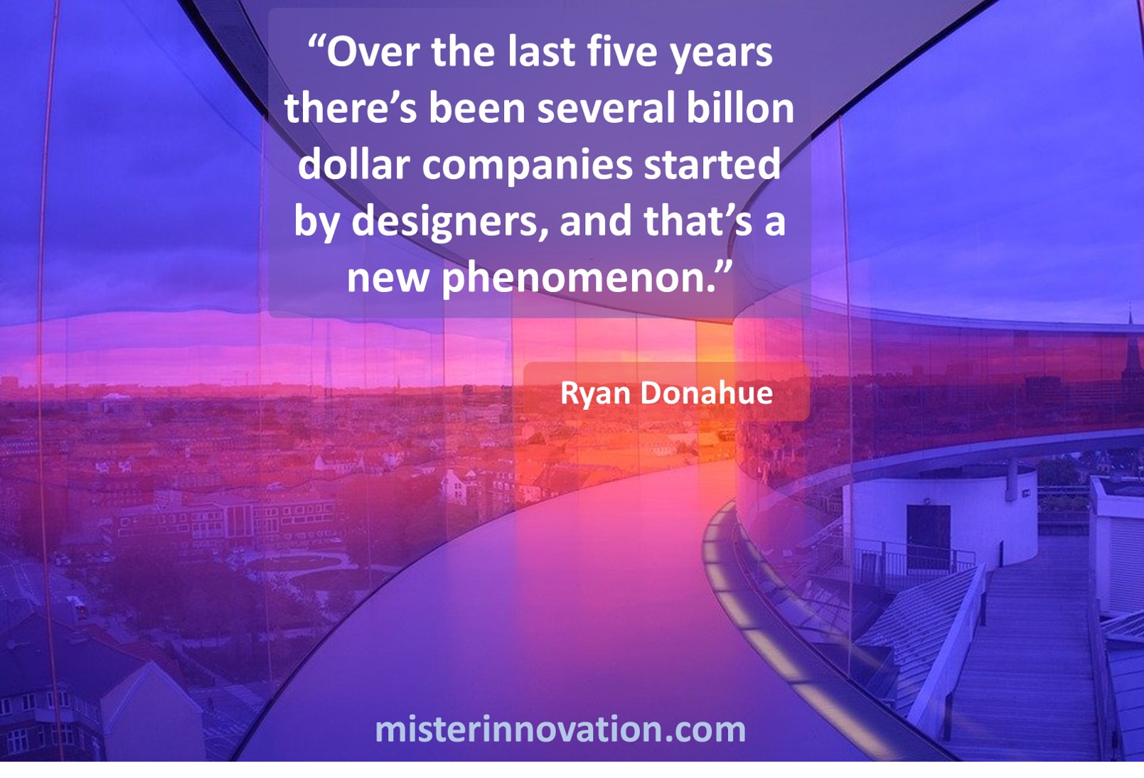 Ryan Donahue Quote on Design Entrepreneurs