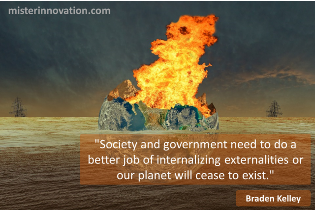 Braden Kelley Quote on Society and Externalities