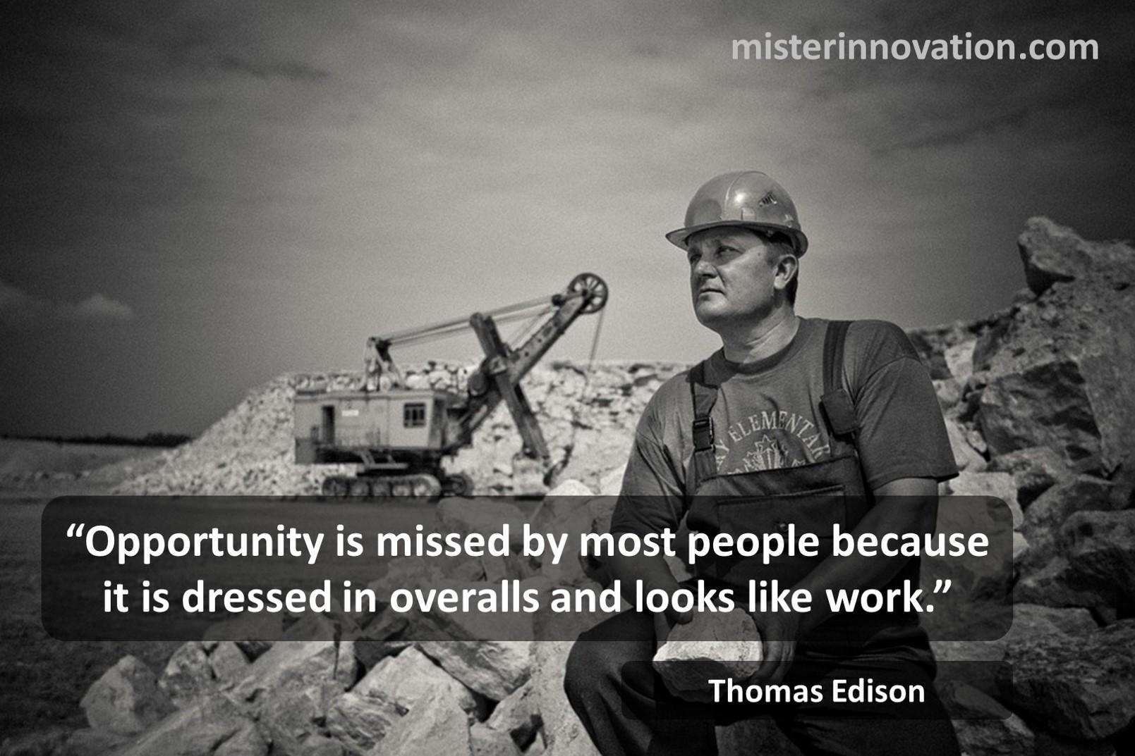 Thomas Edison Opportunity Hard Work