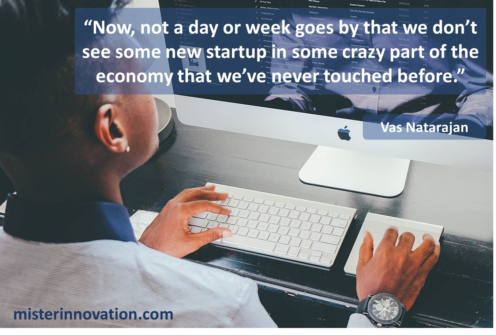Vas Natarajan quote about startups
