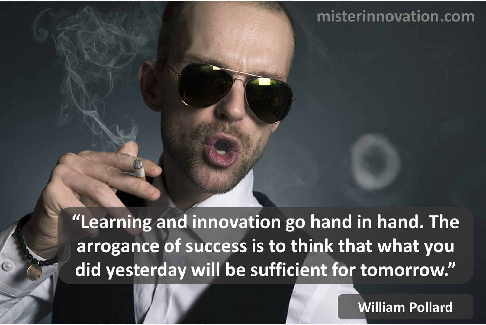 William Pollard Quote on Innovation Learning and Arrogance