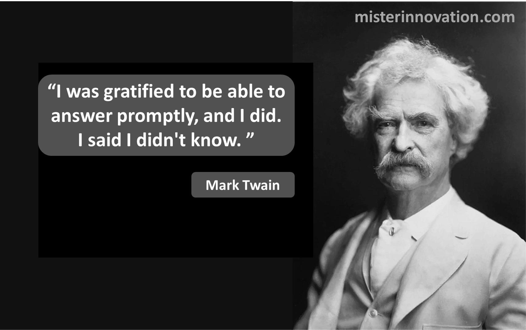 Mark Twain Dont Know