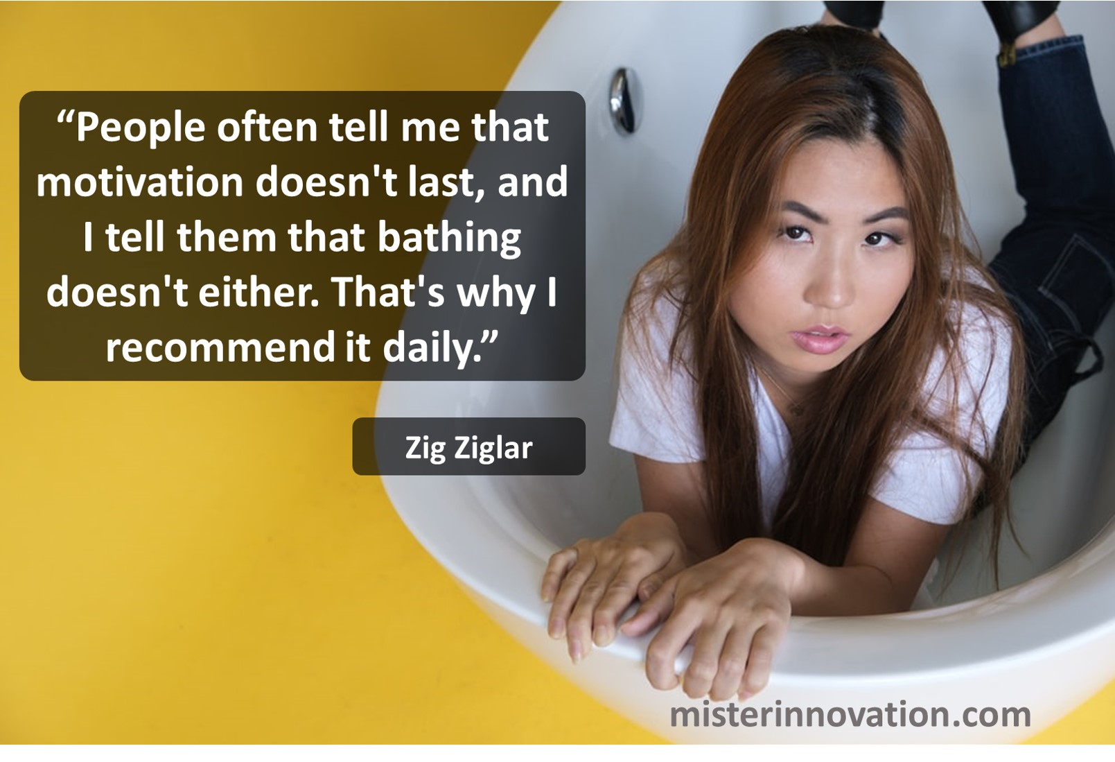 Zig Ziglar Motivation Bathing